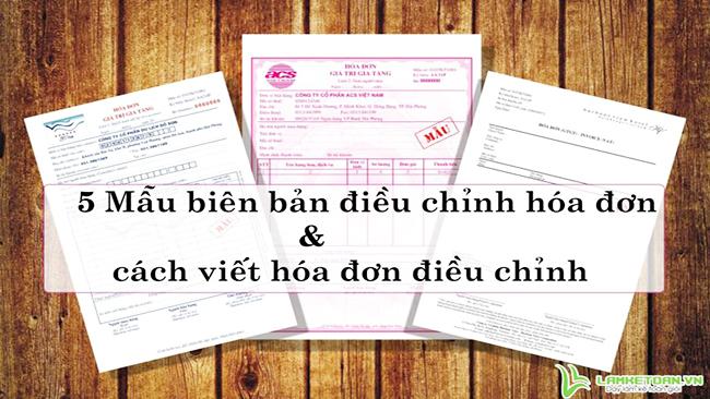 https://ketoanviethung.vn/ban-5-mau-bien-ban-dieu-chinh-hoa-don-va-cach-viet.html