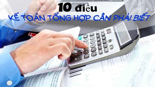 10-dieu-ke-toan-tong-hop-can-phai-biet-khi-lam-viec