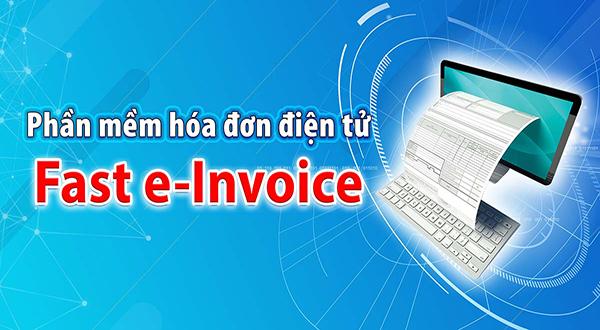 Phầm mềm hóa đơn điện tử fast e-Invoice