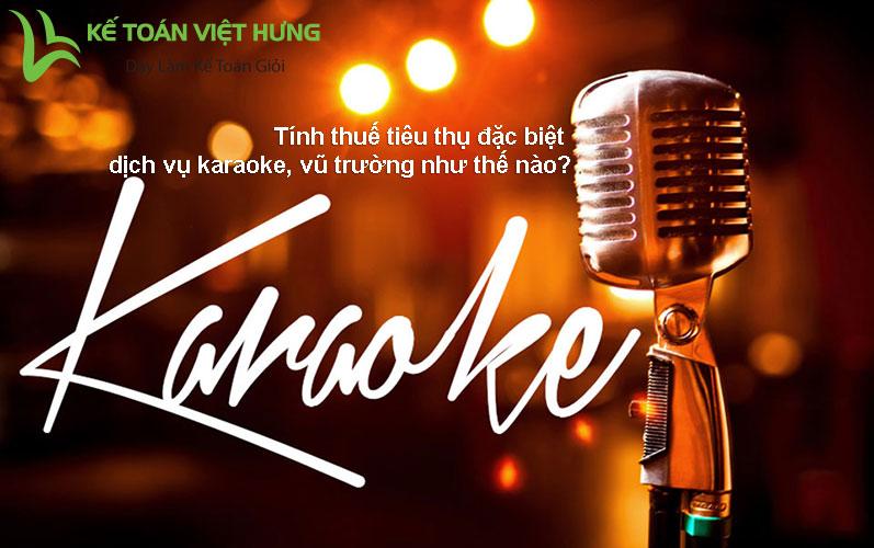 thuế tiêu thụ đặc biệt dịch vụ karaoke