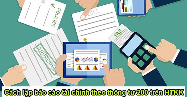báo cáo tài chính theo thông tư 200 trên htkk