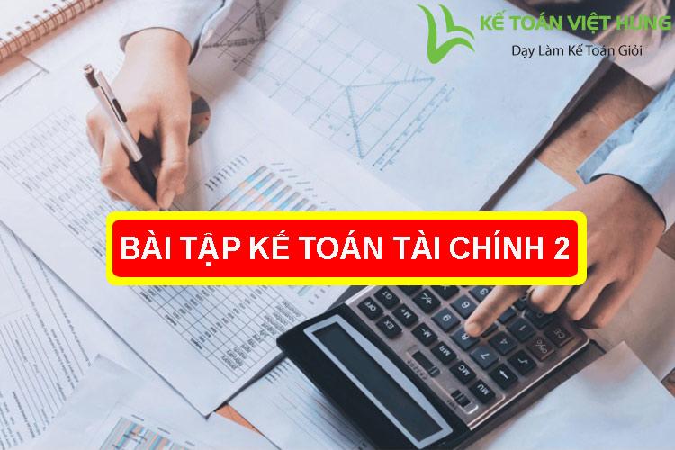 bài tập kế toán tài chính 2