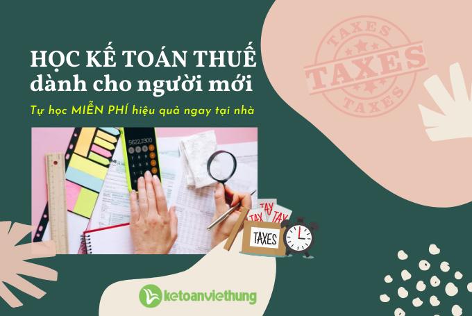 học kế toán thuế cho người mới bắt đầu